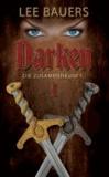Darken 1 - Die Zusammenkunft.