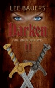 Darken 2 - Für immer und ewig.