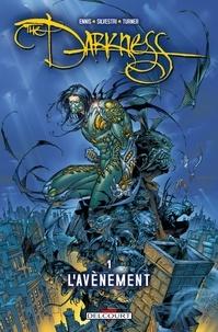 Garth Ennis - Darkness T01 : L'Avènement.