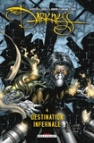 Scott Lobdell - Darkness T04 : Destination infernale.