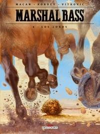 Darko Macan et Igor Kordey - Marshal Bass Tome 6 : Los Lobos.