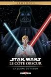 Darko Macan - Star Wars - Le Côté obscur T03 (Réédition) - La Quête de Vador.
