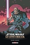 Darko Macan - Star Wars - Le Côté obscur T09 : Dark Bane.