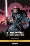 Darko Macan et Ramon Bachs - Star Wars, Le côté obscur Tome 9 : Dark Bane.
