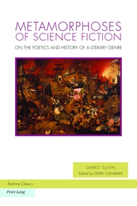 Darko Suvin - Metamorphoses of Science Fiction - On the Poetics and History of a Literary Genre.