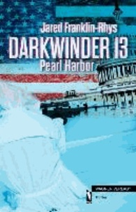 Darkwinder 13 - Pearl Harbor.