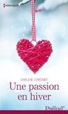 Darlene Gardner - Une passion en hiver.