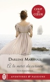 Darlene Marshall - Tourmentes Tome 1 : A la merci du corsaire.