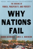 Daron Acemoglu et James A. Robinson - Why Nations Fail - The Origins of Power, Prosperity, and Poverty.