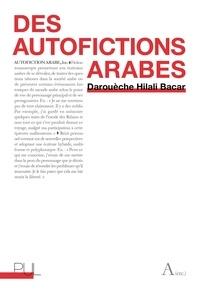 Darouèche Hilali Bacar - Des autofictions arabes.