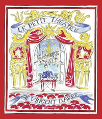 Darre Vincent - Le petit theatre de vincent darre.