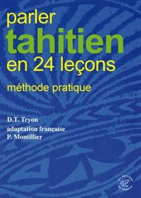 Darrell Tryon - Parler tahitien en 24 lecons - Méthode pratique.