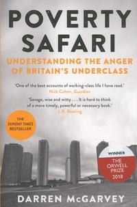 Darren McGarvey - Poverty Safari - Understanding the Anger of Britain's Underclass.