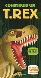 Darren Naish - Construis un T-Rex.
