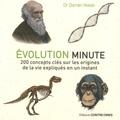 Darren Naish - Evolution minute - 200 concepts clés sur les origines de la vie expliqués en un instant.