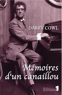 Darry Cowl - Mémoires d'un canaillou.