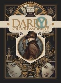 Rémi Guerin - Darryl Ouvremonde - Tome 01.