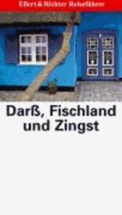 Darß, Fischland und Zingst - Mit ausgewählten Rad- und Wandertouren und zahlreichen Tipps.