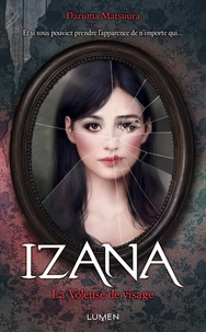 Daruma Matsuura - Izana la voleuse de visage.