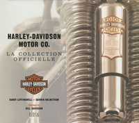 Darwin Holmstrom - Harley-Davidson Motor Co - La collection officielle.