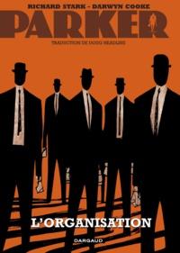 Darwyn Cooke et Richard Stark - Parker Tome 2 : L'organisation.