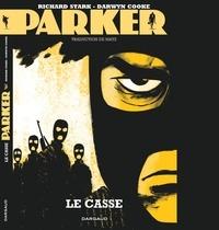 Darwyn Cooke - Parker Tome 3 : Le casse.