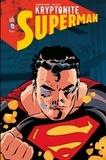 Darwyn Cooke et Tim Sale - Superman - Kryptonite - Intégrale.