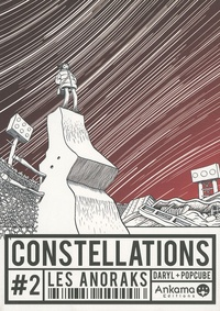 Daryl - Constellations Tome 2 : Les anoraks.