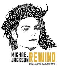 Daryl Easlea - Michael Jackson : rewind.
