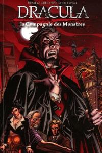 Daryl Gregory et Kurt Busiek - Dracula - La Compagnie des Monstres Tome 1 : .