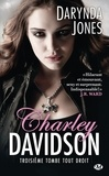 Darynda Jones - Charley Davidson Tome 3 : Troisième tombe tout droit.