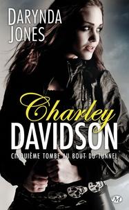 Darynda Jones - Charley Davidson Tome 5 : Cinquième tombe au bout du tunnel.