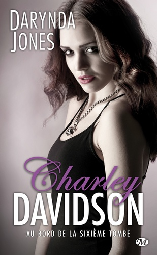 Charley Davidson Tome 6 Au bord de la sixième tombe