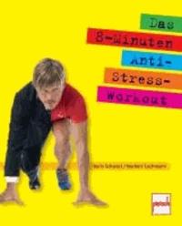 Das 8-Minuten-Anti-Stress-Workout.