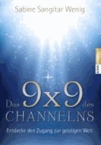 Das 9x9 dex Channelns - Entdecke den Zugang zur geistigen Welt.