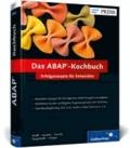 Das ABAP-Kochbuch - Erfolgsrezepte für Entwickler.