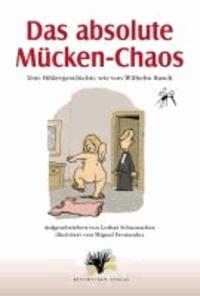 Das absolute Mücken-Chaos - Eine Bildergeschichte wie von Wilhelm Busch.
