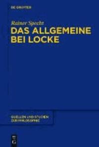 Das Allgemeine bei Locke - Konstruktion und Umfeld.