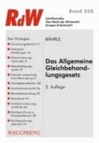 Das Allgemeine Gleichbehandlungsgesetz.