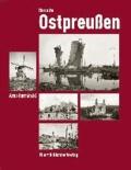 Das alte Ostpreußen - Fotografien des Königsberger Denkmalamtes von 1880 bis 1843.