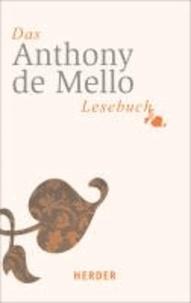Das Anthony-de-Mello-Lesebuch.