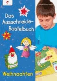 Das Ausschneide-Bastelbuch Weihnachten.