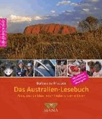 Das Australien-Lesebuch - Alles, was Sie über Down Under wissen müssen.
