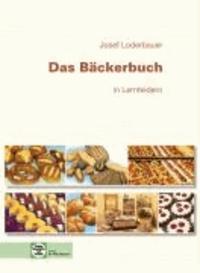 Das Bäckerbuch - Grund- und Fachstufe in Lernfeldern.