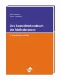 Das Baustellenhandbuch der Masstoleranzen.