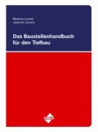 Das Baustellenhandbuch für den Tiefbau.
