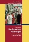 Das Bensheimer Passionsspiel - Studien zu einem italienisch-deutschen Kulturtransfer.