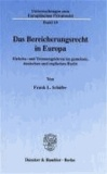 Das Bereicherungsrecht in Europa - Einheits- und Trennungslehren im gemeinen, deutschen und englischen Recht.