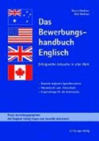Das Bewerbungshandbuch Englisch - Erfolgreiche Jobsuche in aller Welt.
