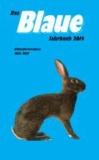 Das Blaue Jahrbuch 2014 - Ein Wegweiser für den Kaninchenzüchter.